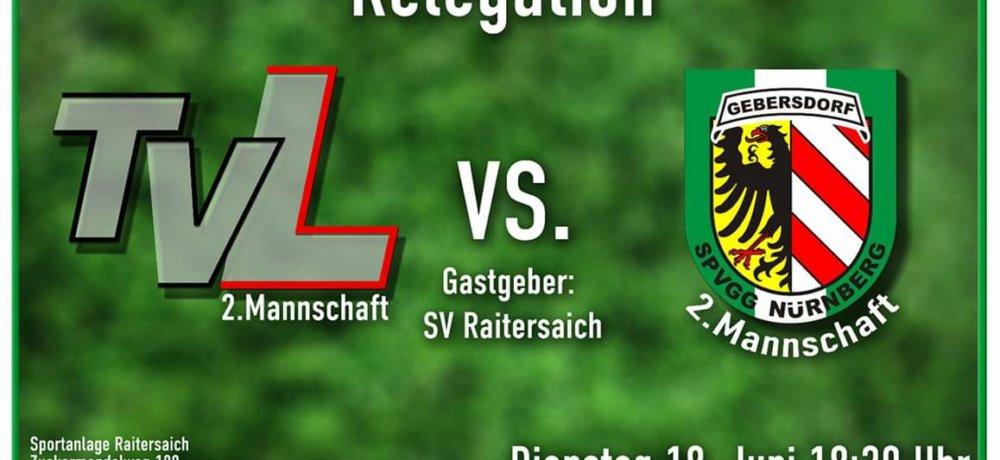 +++ Relegation zur A-Klasse: SpVgg II trifft auf TV Leutershausen II +++